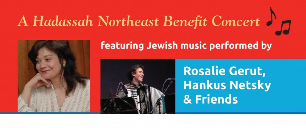 Hadassah Northeast Benefit Concert - Rosalie Gerut, Hankus Netsky & Friends